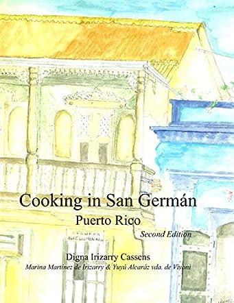 Cooking in San Germán Puerto Rico