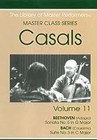 Casals Master Class Series Vol. 11 (DVD-R)