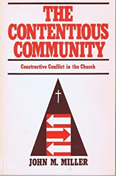 Paperback The contentious community: Constructive conflict in the church Book