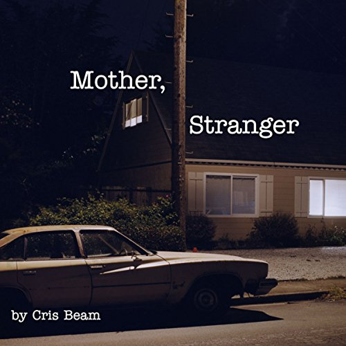 Mother, Stranger audiobook cover art