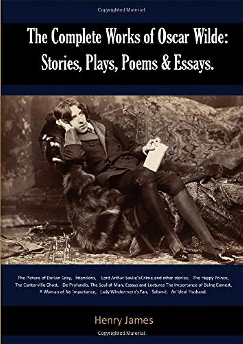 モネ引き受ける受けるThe Complete Works of Oscar Wilde: Stories, Plays, Poems & Essays