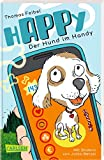 hAPPy - Der Hund im Handy: Ein Kinderbuch zum Thema