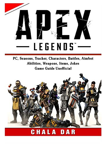 Apex Legends, PC, Seasons, Tracker, Characters, Battles, Aimbot, Abilities, Weapons, Items, Jokes, Game Guide Unofficial