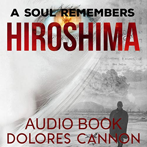 A Soul Remembers Hiroshima audiobook cover art