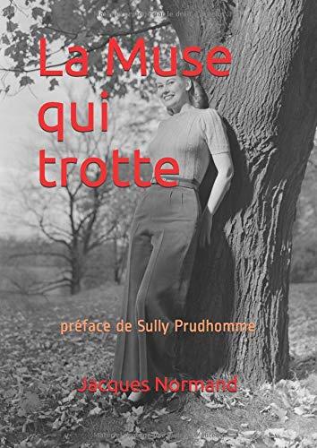 La Muse qui trotte: préface de Sully Prudhomme