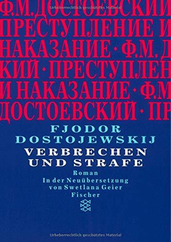 Verbrechen und Strafe: Roman (Fjodor M. Dostojewskij, Werkausgabe)