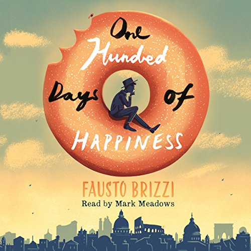 One Hundred Days of Happiness audiobook cover art