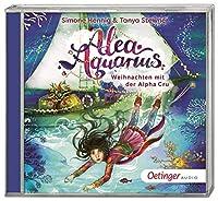 Alea Aquarius. Weihnachten mit der Alpha Cru