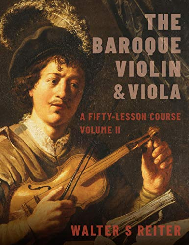 The Baroque Violin & Viola, vol. II: A Fifty-Lesson Course (English Edition)