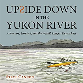 Upside Down in the Yukon River audiobook cover art