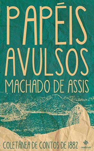 Papéis Avulsos - Coletânea de Contos de 1882