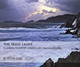 The Irish Light: A Collection of Landscape Photographs