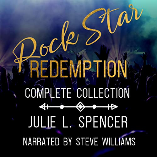 Rock Star Redemption Series Complete Collection Audiobook By Julie L. Spencer cover art