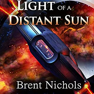 Light of a Distant Sun                   By:                                                                                                                                 Brent Nichols                               Narrated by:                                                                                                                                 Christopher Graham II                      Length: 6 hrs and 31 mins     Not rated yet     Overall 0.0