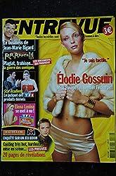 ENTREVUE 139 2004 février ELODIE GOSSUIN Jean-Marie BIGARD Elena LENINA BACHELOR
