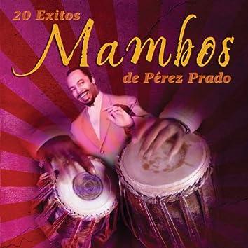 20 Éxitos Mambos de Pérez Prado