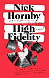 High Fidelity by Nick Hornby (1996-08-01)
