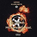 Runnin' (feat. Mgkenneth & Face1)