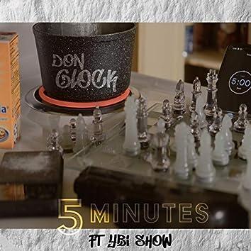 5 Minutes (feat. Ybi Show)