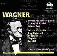 リヒャルト・ワーグナー:オペラ名曲集 オーギュスト・ストラーダルによる独奏ピアノ編曲版 第2集