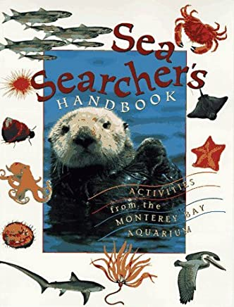 Sea Searchers Handbook: Activities from the Monterey Bay Aquarium by Monterey Bay Aquarium (1996-09-01)