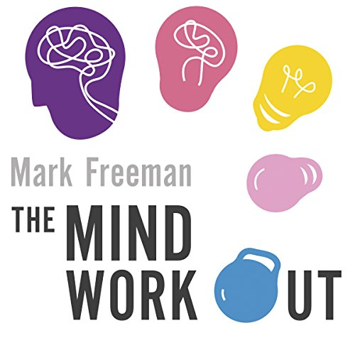 The Mind Workout audiobook cover art