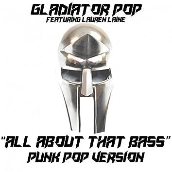 All About That Bass (feat. Lauren Laine) [Punk Pop Version]