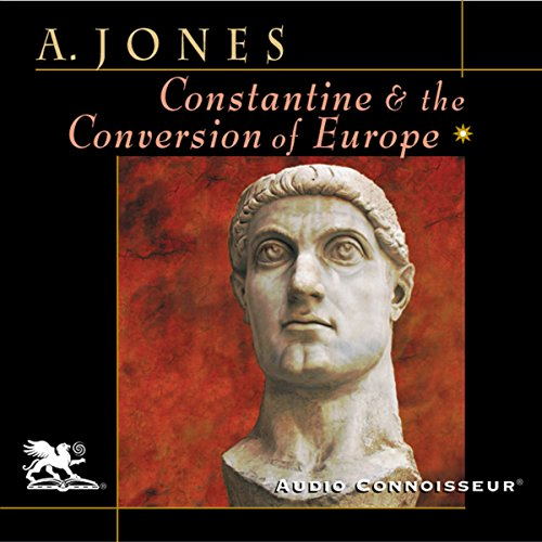 Constantine and the Conversion of Europe audiobook cover art