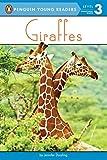 Giraffes (Penguin Young Readers, Level 3)