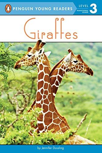 Giraffes Penguin Young Readers Level 3