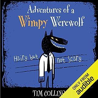 Adventures of a Wimpy Werewolf audiobook cover art
