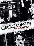Charlie Chaplin - Lost Movies Vol.1