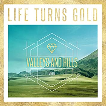 Valleys and Hills
