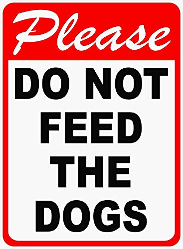 ClustersNN Please Not Feed the Dogs Sign 8