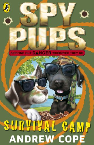Spy Pups: Survival Camp (Spy Dog Series Book 5) (English Edition)