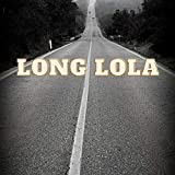 Long Lola