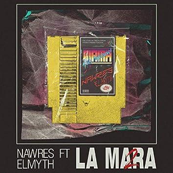 La Mara 2 (feat. THEMYTH)