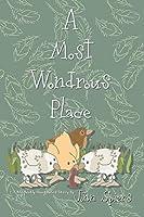 A Most Wondrous Place