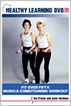 Fit Over Fifty: Muscle-Conditioning Workout