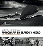 Fotografía en blanco y negro: El arte intemporal del monocromo