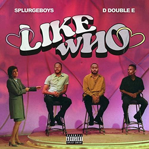 Splurgeboys & D Double E feat. Kadey James