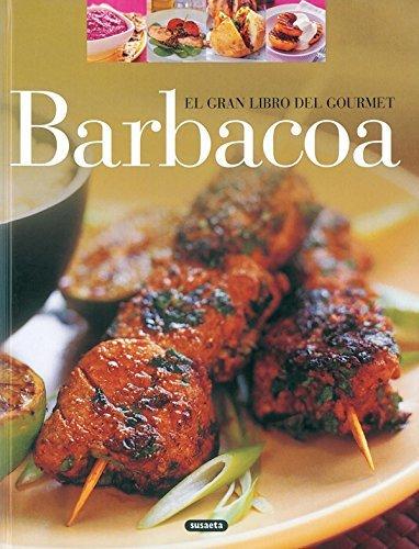 Barbacoa (El Gran Libro Del Gourmet)