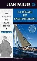 La régate du Saint-Philibert: Les enquêtes de Mary Lester - Tome 17