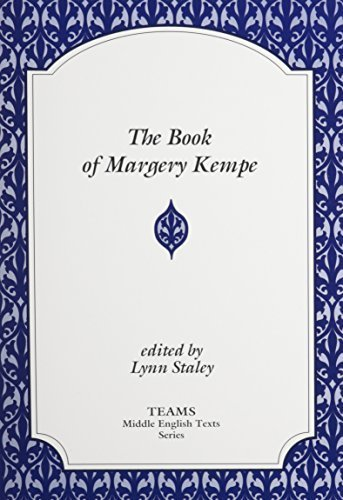 The Book of Margery Kempe (TEAMS Middle English Texts) by Margery Kempe (1996) Paperback