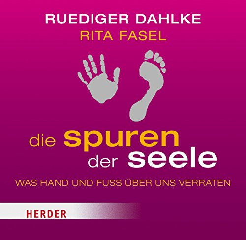 Die Spuren der Seele     Was Hand und Fuß über uns verraten              By:                                                                                                                                 Rita Fasel,                                                                                        Rüdiger Dahlke                               Narrated by:                                                                                                                                 Barbara Stoll                      Length: 2 hrs and 34 mins     Not rated yet     Overall 0.0