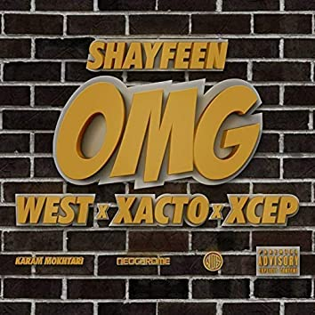 OMG (feat. West, Tagne, Madd, Xcep)