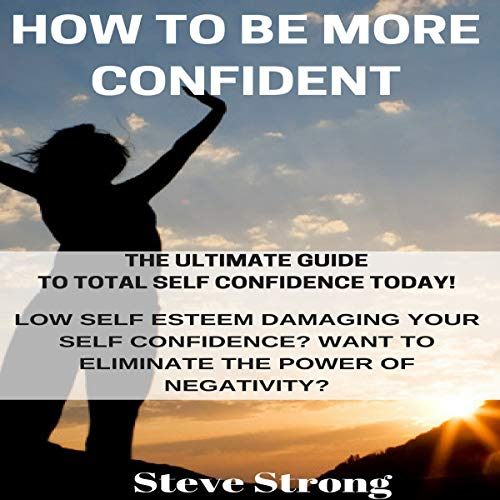 How to Be More Confident audiobook cover art