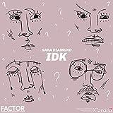 IDK [Explicit]
