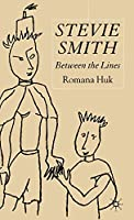 Stevie Smith: Between the Lines