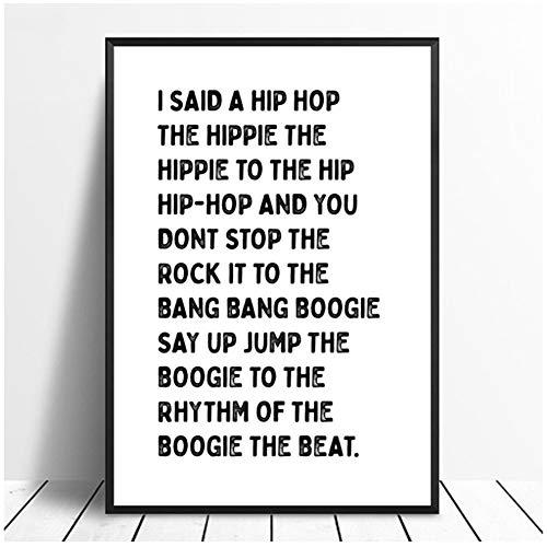 Xiongda I Said A Hip Hop Música simple y elegante Texto Cartel Chica Decoración para el hogar Decoración de pared Arte de pared Estilo nórdico Lienzo Pintura-20X28 pulgadas Sin marco